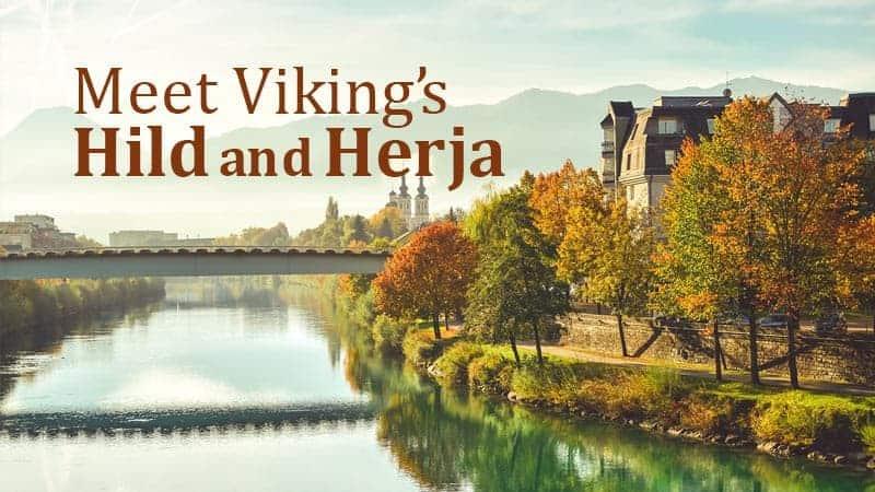 Meet Viking's Hild and Herja