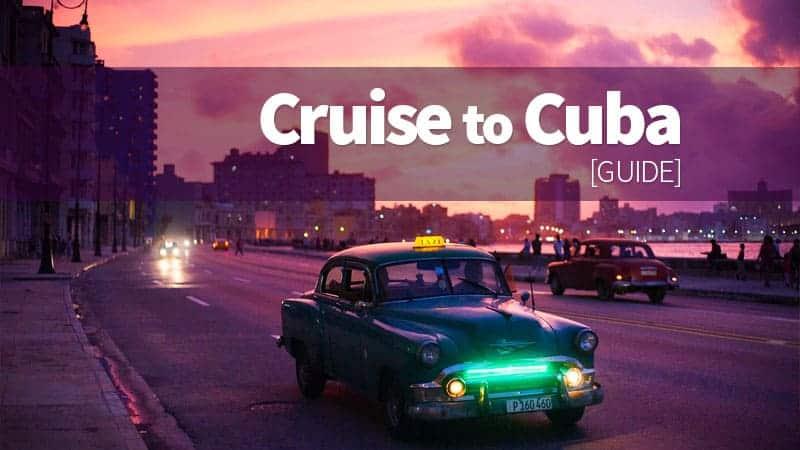 Cruise to Cuba [2017 Guide]