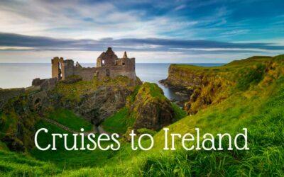 Best Cruises to Ireland