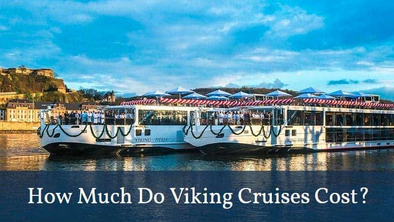 How Much Do Viking Cruises Cost?