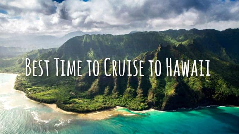 Best Time to Cruise to Hawaii