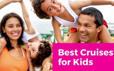 5 Best Cruises for Kids