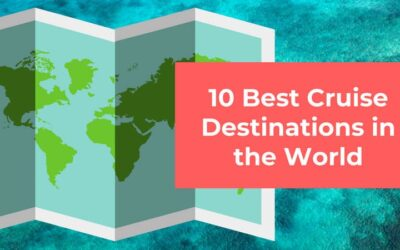 10 Best Cruise Destinations in the World