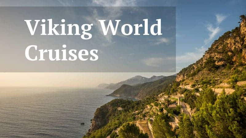 Viking World Cruises Sailing The Globe Cruise Travel