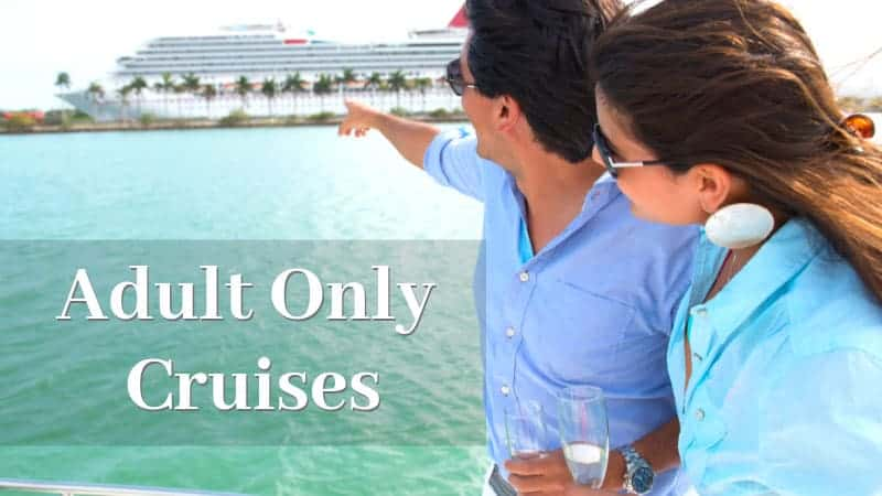 Adult Only Cruises