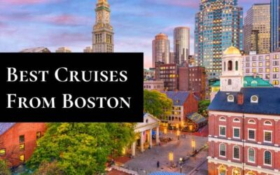 Best Cruises and Destinations from Boston