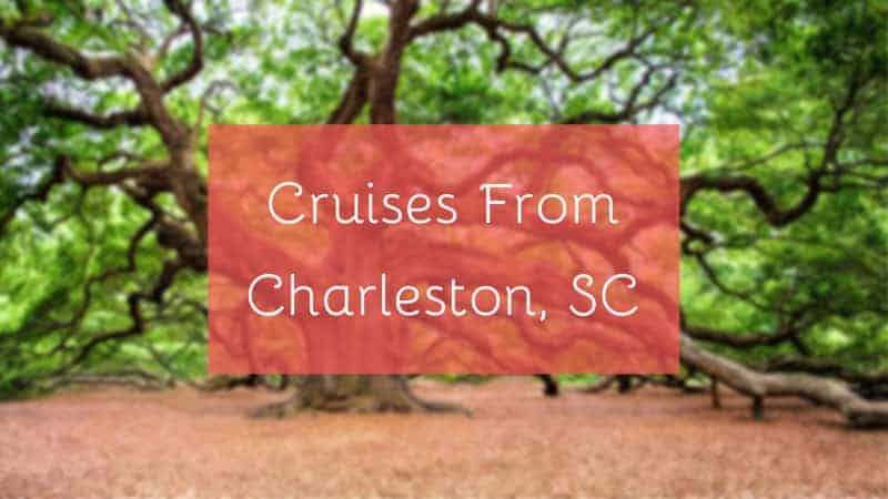 Cruises From Charleston, SC