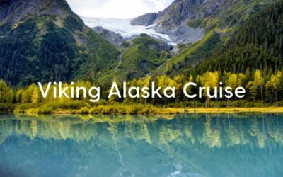 Viking Alaska Cruise Recommendation: Alaska & Inside Passage Cruise