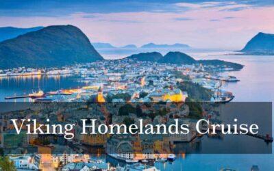 Viking Homelands Cruise