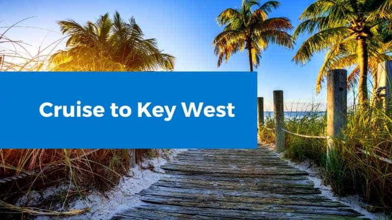 Cruise to Key West
