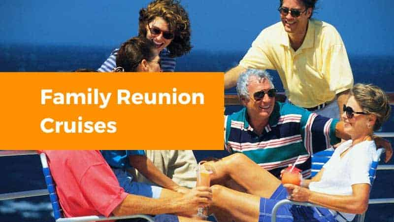 Family Reunion Cruises