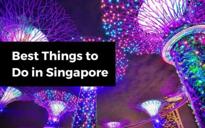 8 Best Things to Do in Singapore