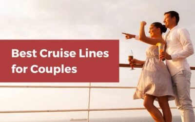 7 Best Cruise Lines for Couples